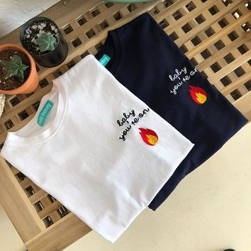 Baby You're on Fire Embroidered Tee