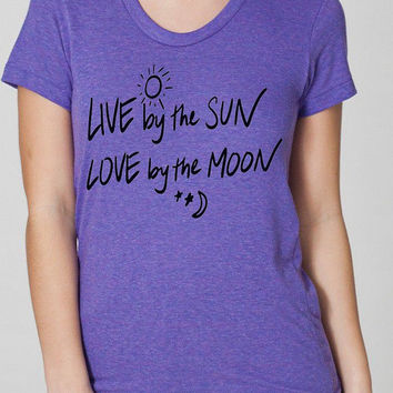 Live by the SUN Love by the Moon Ladies Tri Blend track Shirt Screen Print Hand Print Scoop neck T shirt