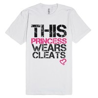 This princess wears cleats-Unisex White T-Shirt
