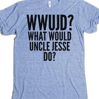 What Would Uncle Jesse Do?-Unisex Athletic Blue T-Shirt
