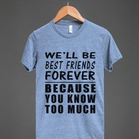 we'll be best friends forever athletic style tee - Totes Adorbs Tees - Skreened T-shirts, Organic Shirts, Hoodies, Kids Tees, Baby One-Pieces and Tote Bags