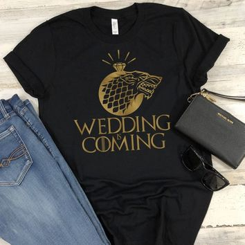 Game of Thrones t-shirts funny theme bachelorette tanktops/t-shirts/vnecks, GoT, Wedding is coming, He bent the knee, vacation shirt