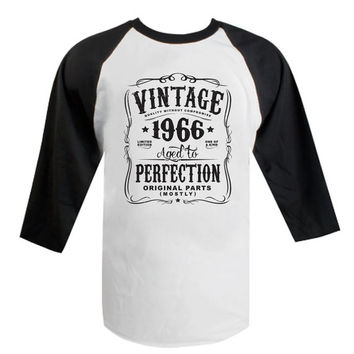 50th Birthday Raglan Gift For Men and Women - Vintage 1966 Aged To Perfection Limited edition Mostly Original Parts T-shirt Gift idea N-1966