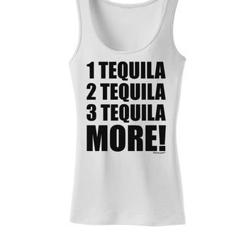 1 Tequila 2 Tequila 3 Tequila More Womens Tank Top by TooLoud