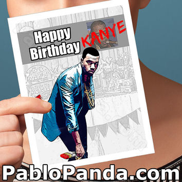 funny birthday card. kanye west card. anniversary cards. boyfriend birthday. funny greeting cards. pop culture cards. husband  him men [HBC]