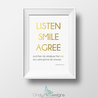 LISTEN SMILE AGREE Gold and Silver Foil 5 x 7 Print