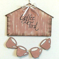 Kitchen wall art, coffee first, kitchen sign, cafe decor, home decor, rustic kitchen