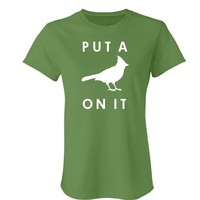 Portland Put a Bird On It: Custom Junior Fit Bella Favorite T-Shirt - Customized Girl