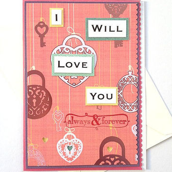 Valentine's Day Handmade Pink Greeting Card -- I Will Love You Always and Forever -- (Blank Inside)