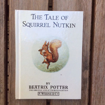 The Tale of Squirrel Nutkin - Vintage Beatrix Potter Children's Book, 1987