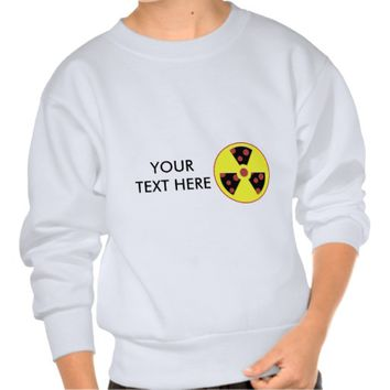 Nuclear Pizza Hot and Yummy Sweatshirt