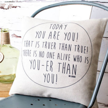 'Today You Are You' Dr Seuss Cushion Cover