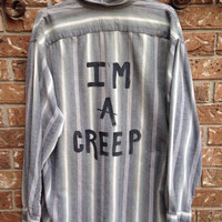 "Striped ""I'm a Creep"" hand painted shirt // soft grunge // hipster"