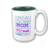 Mom I Do It All Funny Mug from Zazzle.com