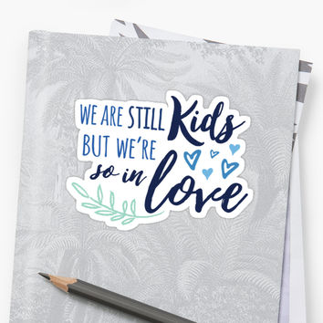 'We Are Still Kids But We're So In Love' Sticker by sheeranstyle