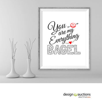 You are my everything bagel valentine printables love prints instant download printable art valentine prints love e-card valentine decor