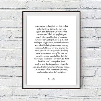 Love Poster, Bob Marley Love Quote, Printable Love Wall Art, You may not be her first, her last, or her only, She loved before, Printable