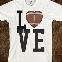 LOVE FOOTBALL TEE T SHIRT