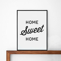 Sweet Home poster, prints, inspirational poster, wall decor, mottos, graphic design,  motivational, typography art, life motto, home decor