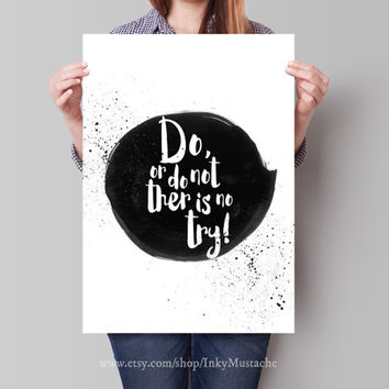 Printable Wall Art Watercolor Print Printable Quote Decor calligraphy print home decor typography Do or Do Not There is No Try 8x10inch.