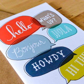 Hand-drawn Hello, What's Up, Howdy, Bonjour, Hola, Hi There Greeting Card - paper goods, stationary, greeting card, just because card