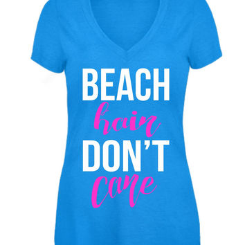 Beach Hair Don't Care Vneck Tshirt