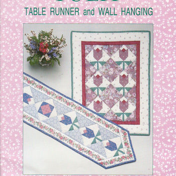 Tulip Table Runner and Wall Hanging pattern by Patricia Knoechel 62 x 14 or 80 x 14 quilted table runner or 25 x 33 quilted wall hanging