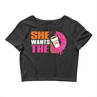 She Wants The D - Dunkin Donuts Crop Top