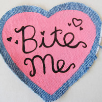 BITE ME Pink Heart Shaped Painted Denim Sew-On Patch -- Riot Grrrl, Kinderwhore Patch