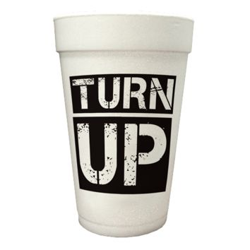 Turn Up 20oz Styrofoam Cup : THE Juicy J | Store