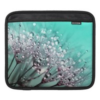 Dandelions, Water Droplets and Turquoise Sleeve For iPads