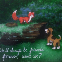 "Fox and the Hound ""We'll be friends forever..."" Quote Print"