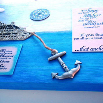 Anchor Art. The hope we have is an anchor for the soul, sure and steadfast. Hebrews 6.19, Job 9:8, & Psalm 139.9-10