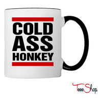 cold ass honkey shirt Coffee & Tea Mug