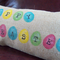 Happy Easter and Easter Eggs Burlap Decorative Pillow Cover 12 x 24 by North Country Comforts /  Easter Pillow Cover