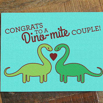 "Cute Wedding Card ""Congrats to a Dino-mite Couple"" - Cute Dinosaur card, pun card, engagement card, congratulations, card for bride & groom"