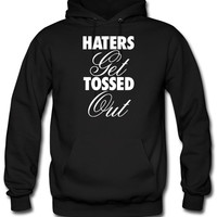 Haters Get Tossed Outd hoodie