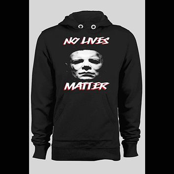 HALLOWEEN MICHAEL MYERS NO LIVES MATTER PULL OVER WINTER HOODIE