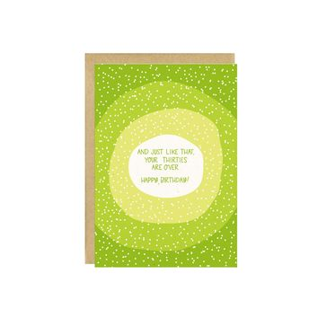 Thirties Are Over Birthday Card