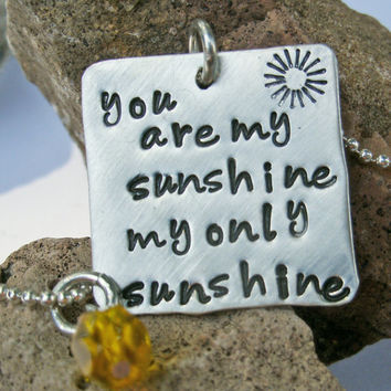 You are my sunshine necklace, sterling stamped necklace, Lyric necklace, my only sunshine stamped