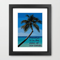 PARADISE Framed Art Print by catspaws | Society6