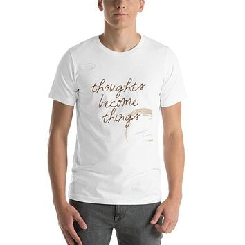 """THOUGHT BECOME THINGS"" Law of Attraction Creator Short-Sleeve Unisex T-Shirt"