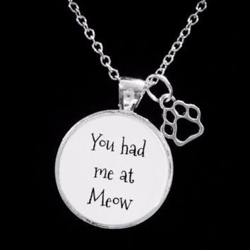 You Had Me At Meow Paw Print Cat Lover Animal Gift Necklace