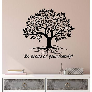 Vinyl Wall Decal Be Proud Of Your Family Tree Of Life Quote Stickers (2897ig)