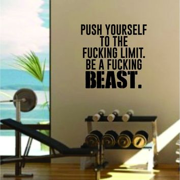 Push Yourself to the Limit Quote Gym Fitness Health Work Out Gym Decal Sticker Wall Vinyl Art Wall Room Decor Weights Motivation Inspirational Teen