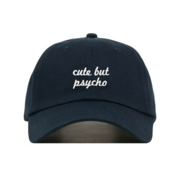 Cute But Psycho Dad Hat