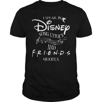 I speak in disney song lyrics and friends quotes shirt Premium Fitted Guys Tee