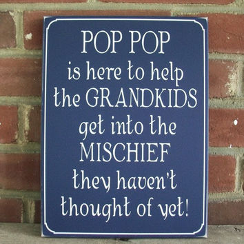 Father's Day Pop Pop is Here Painted Wood Sign Wall Decor Grandfather