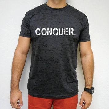 Mens Burnout Workout T-Shirt. Mens Motivational T-Shirt. Mens Workout Shirt. CONQUER Workout Tee. Gift Bodybuilder. Bodybuilding T-Shirt.