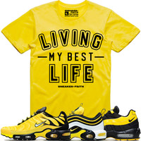 LIVING MY BEST LIFE Sneaker Tees Shirt - Nike Air Max Frequency Pack Bumble Bee